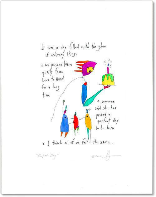 perfect day feminine StoryPeople print by Brian Andreas
