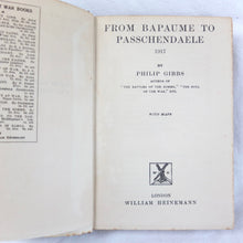 From Bapaume to Passchendaele (1918) | Philip Gibbs