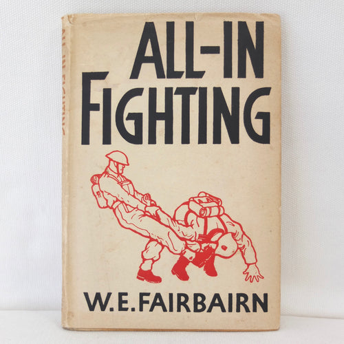 W. E. Fairbairn | All-In Fighting (1942)