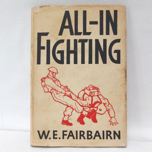W. E. Fairbairn | All-In Fighting (1942) | Compass Library