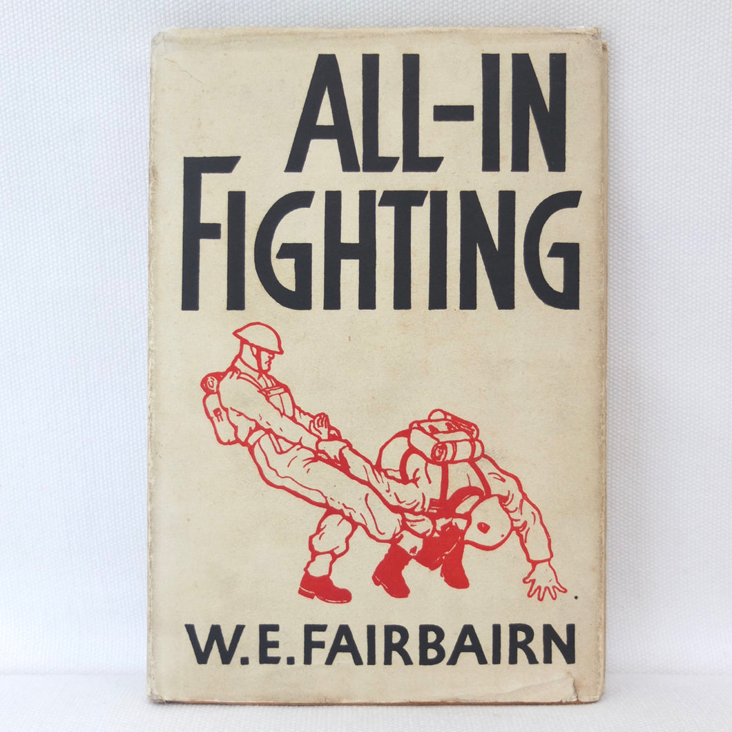 W. E. Fairbairn | All In Fighting (1942) | Compass Library
