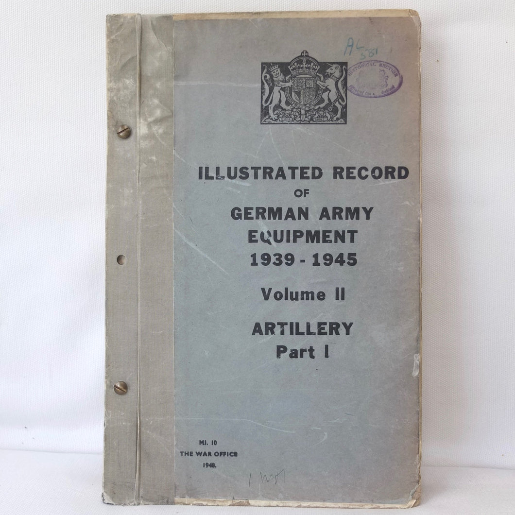 Illustrated Record of German Army Equipment 1939-1945 | Artillery
