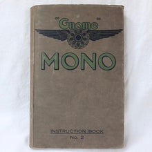 Gnome Le Rhone Monosoupape 100 h.p. Engine Manual (1916)