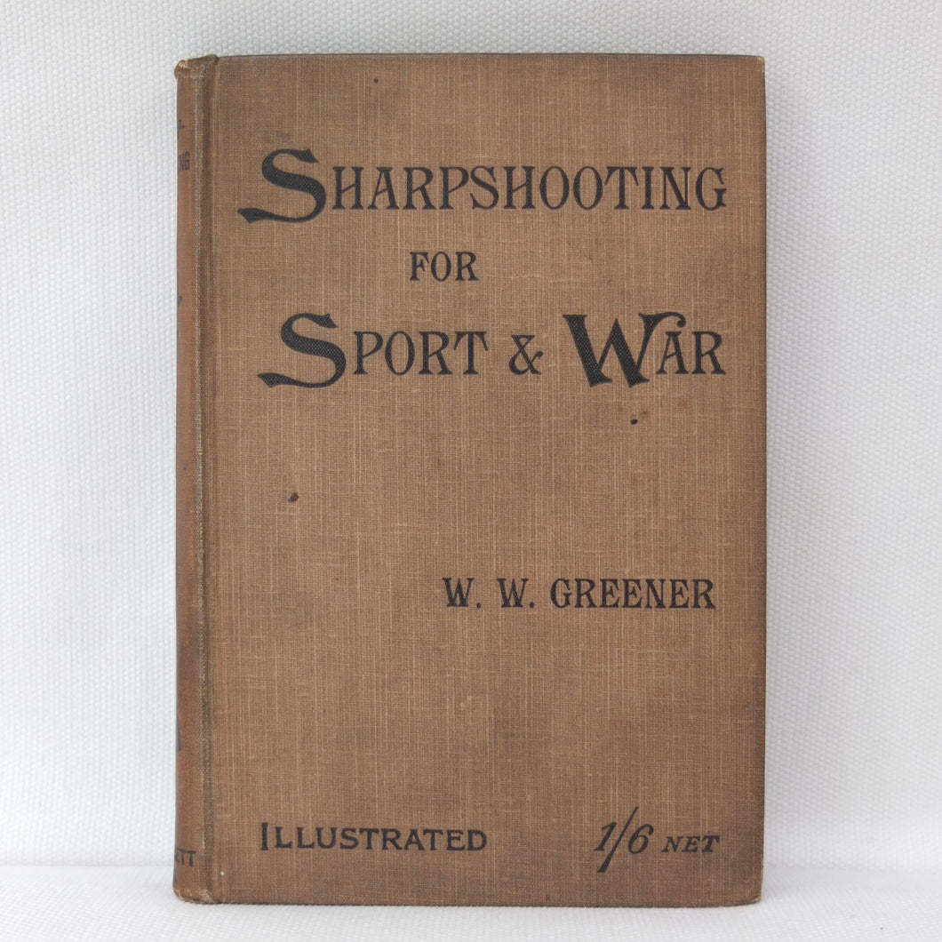 Sharpshooting For War (1900) | W. W. Greener