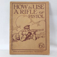 How to Use a Rifle or Pistol (1914)
