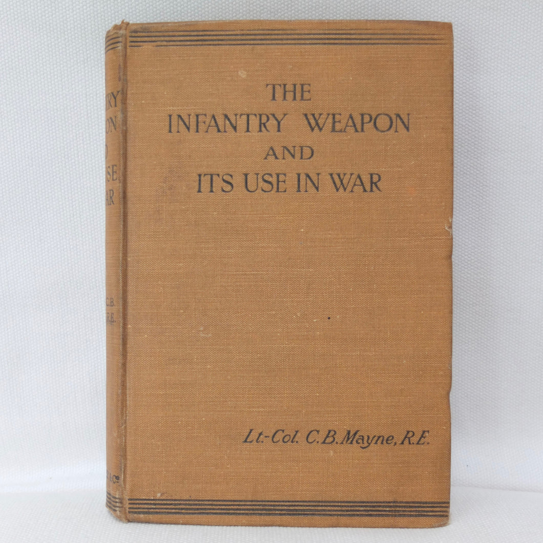 The Infantry Weapon in War (1903) | Lt-Col. C. B. Mayne