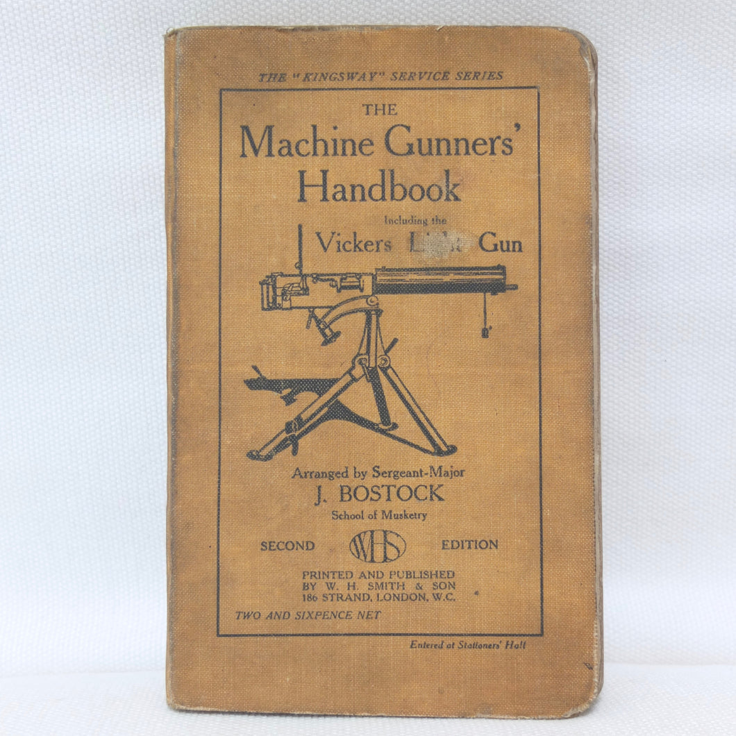 The Machine Gunners Handbook (1914) | Sgt-Major J. Bostock