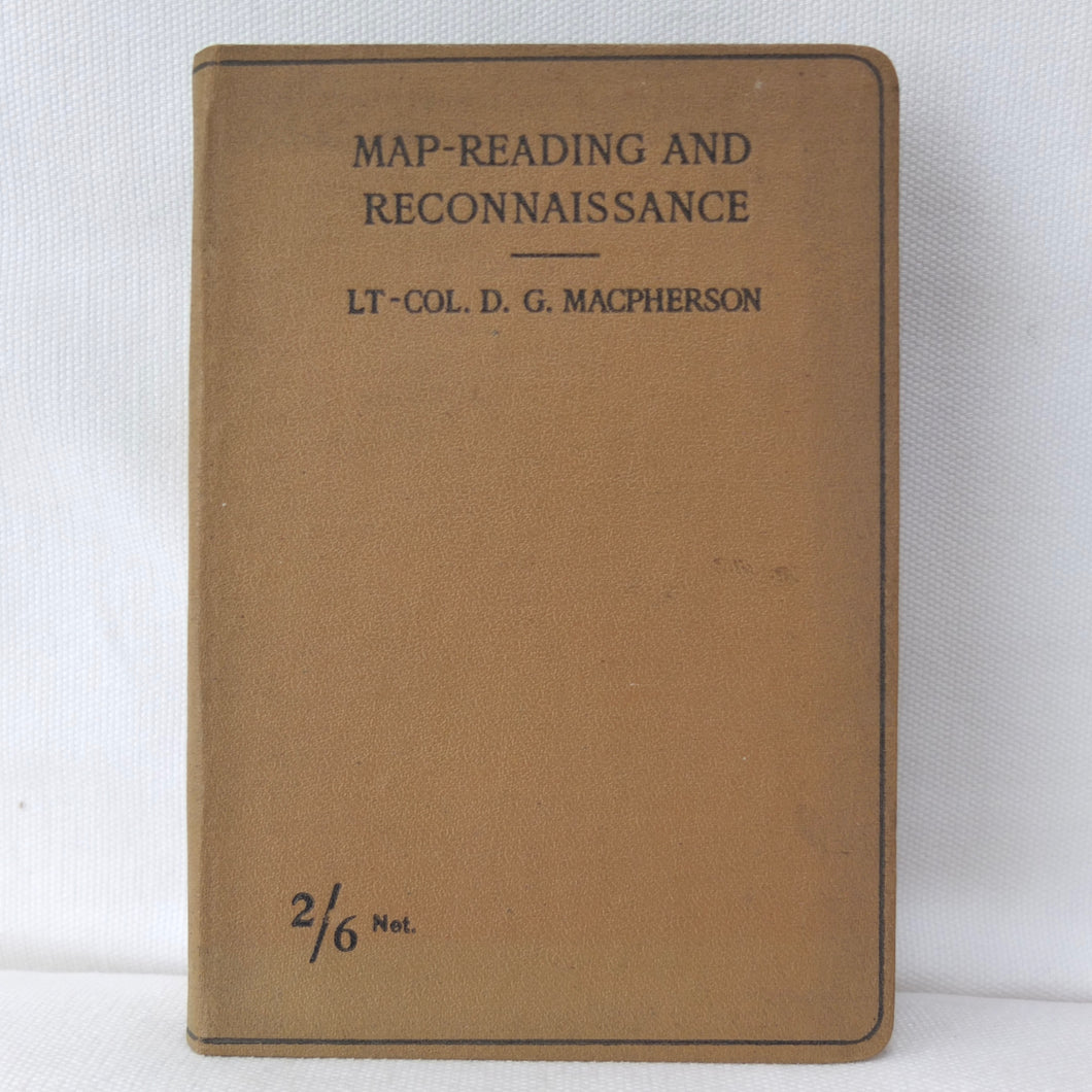 Map reading and Reconnaissance (1918) | Lt-Col. Macpherson | Compass Library