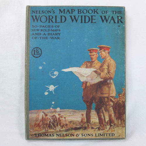 Nelson's Map Book of the World Wide War (1917) | Compass Library