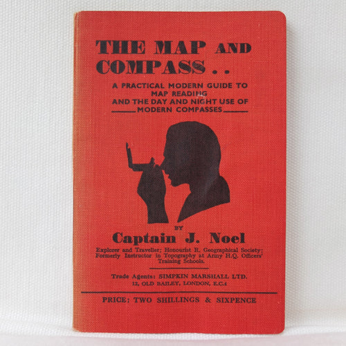 The Map and Compass (1940) Capt. J. B. L. Noel