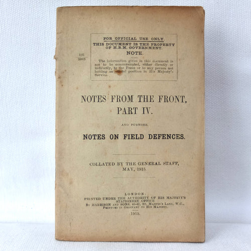 Notes From the Front: Part IV (1915) | WW1 War Office Manual
