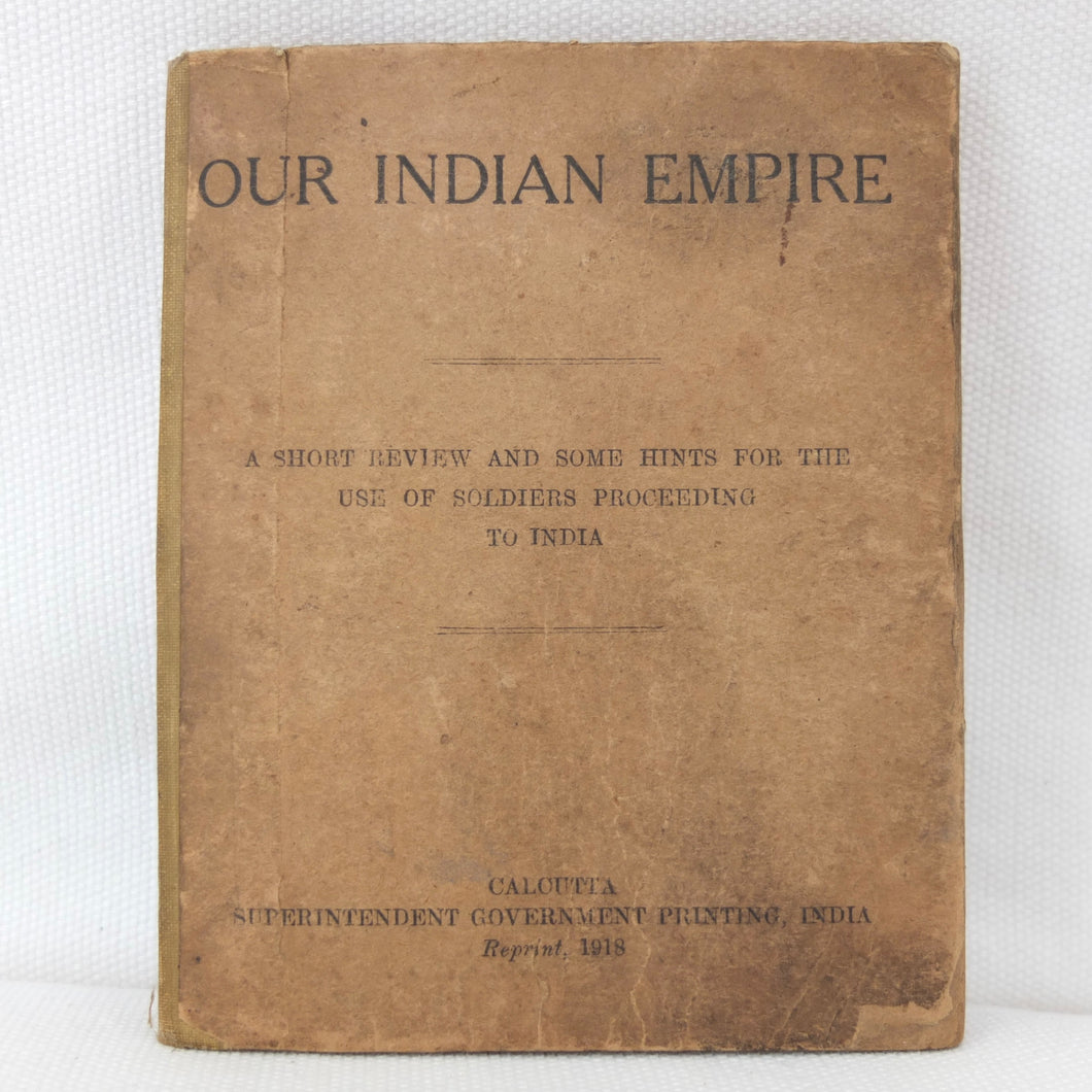 WW1 Manual | Our Indian Empire (1918)