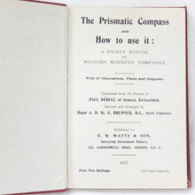 The Prismatic Compass and How To Use It (1917)