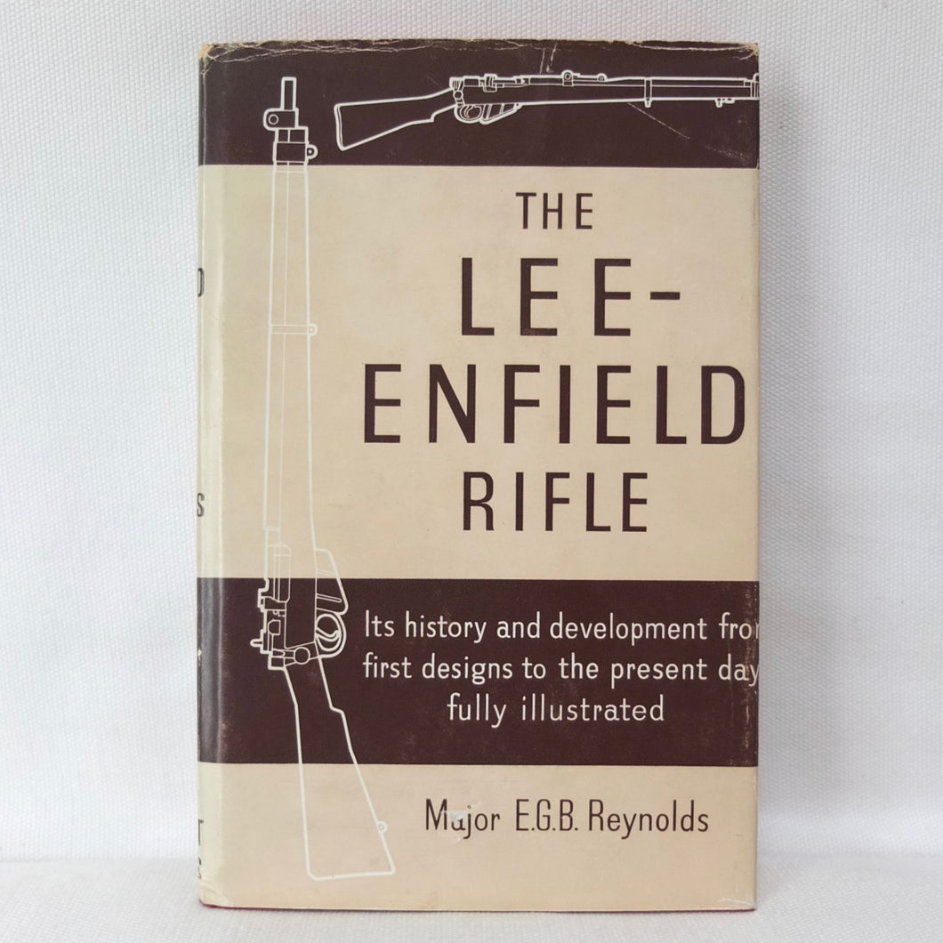 The Lee-Enfield Rifle | Major E. G. B. Reynolds