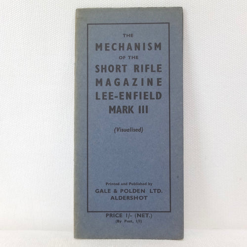 The Mechanism of the Short Rifle Magazine Lee-Enfield Mark III (1940)