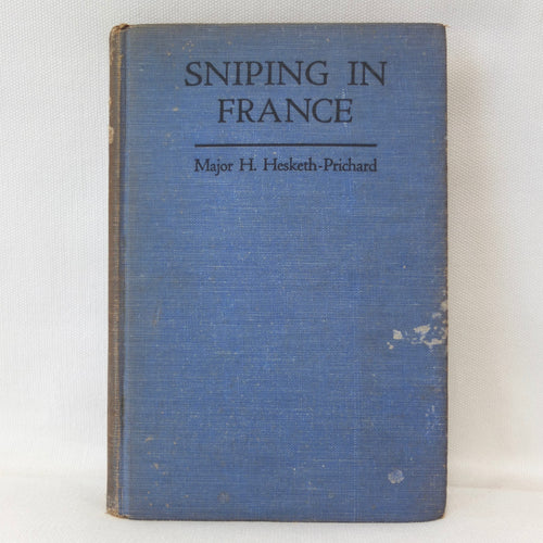 WW1 Sniping in France | Major Hesketh-Prichard (1920)