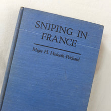 Sniping in France (1920) | Major Hesketh-Prichard | Compass Library