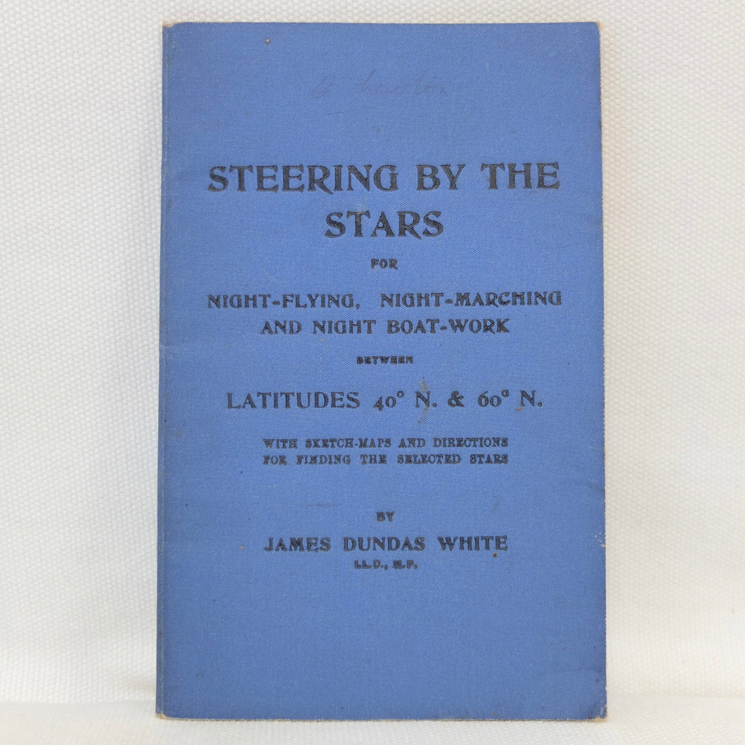 WW1 Night Navigation Manual | Steering By The Stars (1916)