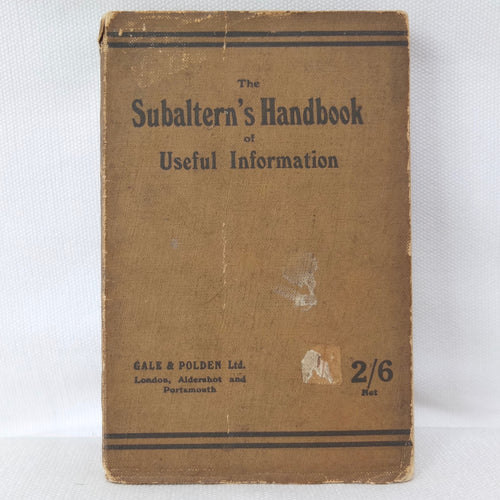 The Subaltern's Handbook (1918) | WW1 Manual