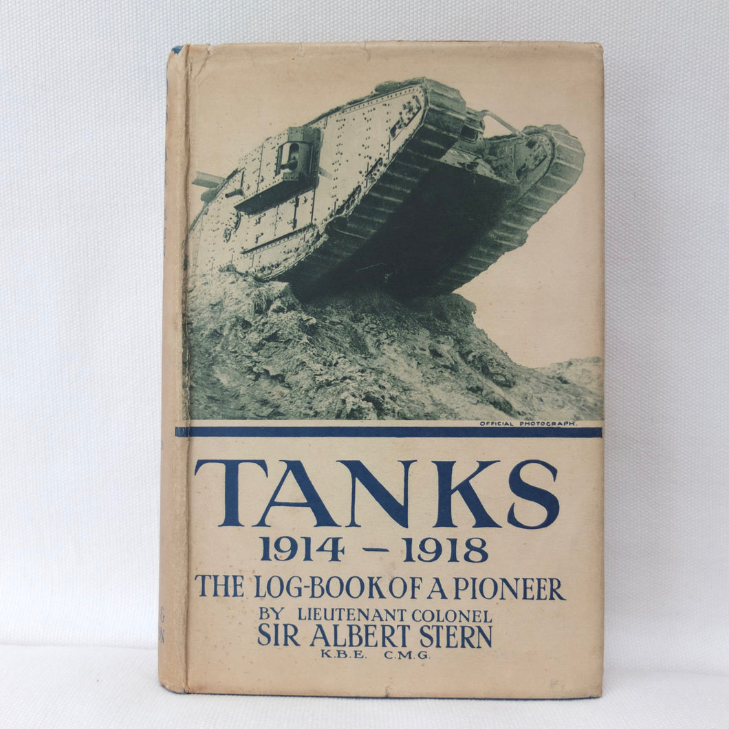 WW1 Tanks 1914-18 | Sir Albert Stern | Compass Library
