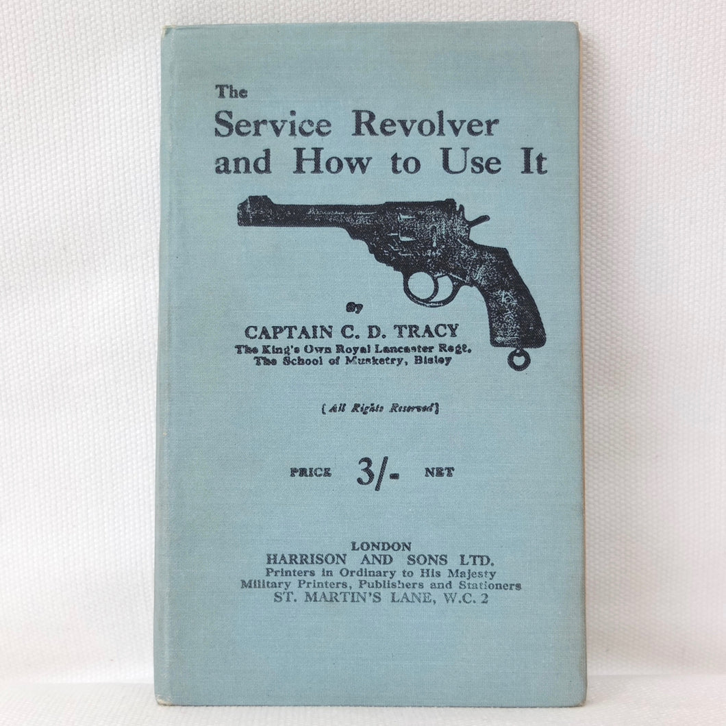 The Service Revolver and How To Use It (1918)