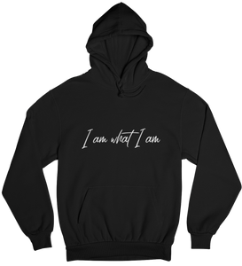 I am what I am - Basic Hoodie