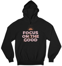 Laden Sie das Bild in den Galerie-Viewer, Always focus on the good - Hoodie