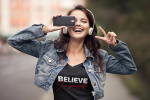 Believe in yourself - T-Shirt