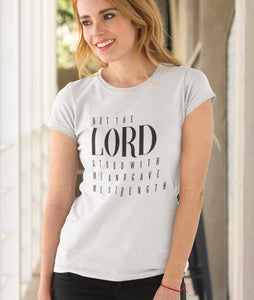 Lord stood with me and gave me Strength  - Damen Premium Organic Shirt