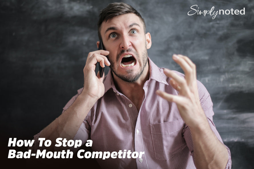 How To Stop a Bad-Mouth Competitor