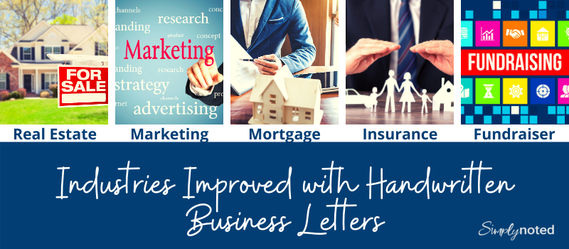 Handwritten business notes can help industries like real estate, finance, mortgage, insurance