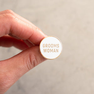 Load image into Gallery viewer, Groomswoman Pin