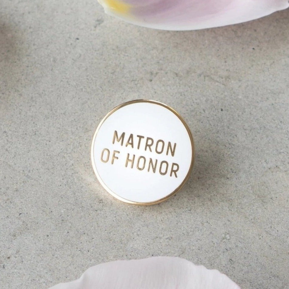 Matron of Honor Pin