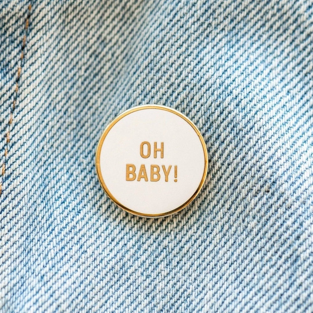 Oh Baby Pin
