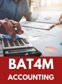 BAT4M - GRADE 12 FINANCIAL ACCOUNTING PRINCIPLES