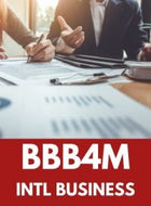 BBB4M - GRADE 12 INTERNATIONAL BUSINESS FUNDAMENTALS
