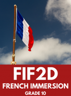 FIF2D - GRADE 10 FRENCH IMMERSION