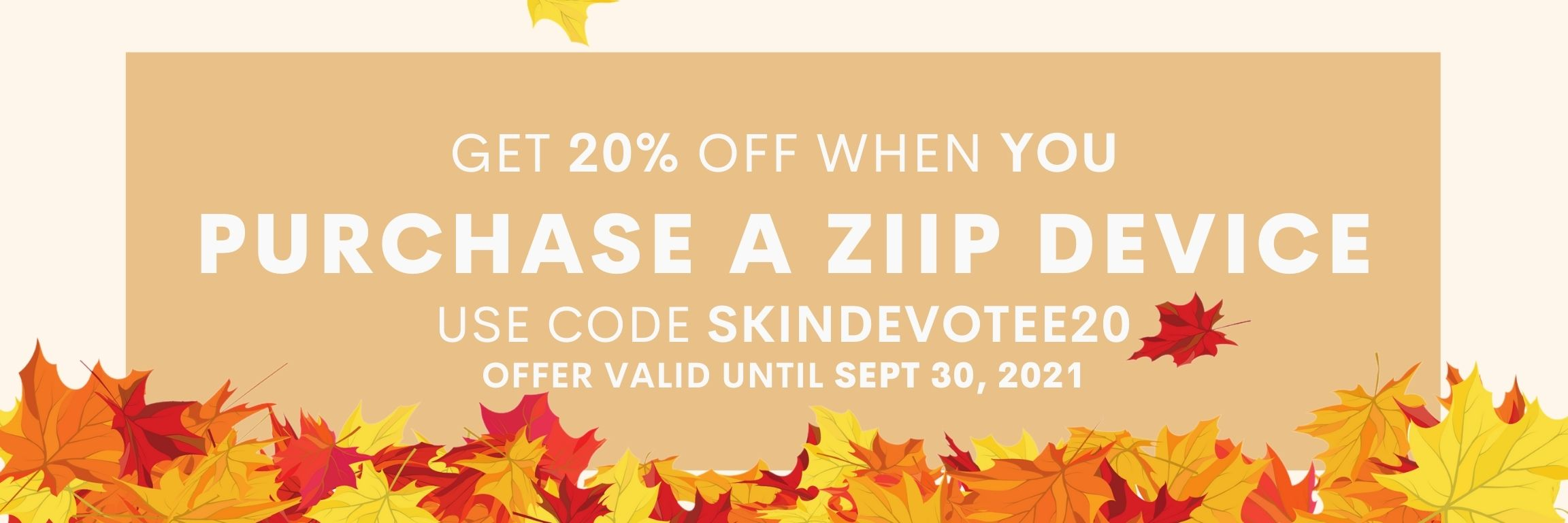 20% Off All Devices Promo at Skin Devotee Online Boutique valid until September 30 2021
