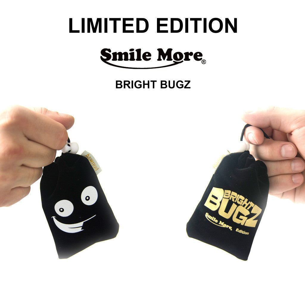 Smile More Bright Bugs :)