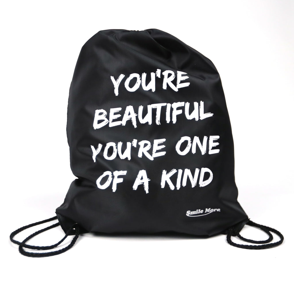 "You're Beautiful, You're One of a Kind Drawstring Sportpack 18"" x 14"""