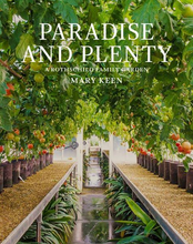 Load image into Gallery viewer, Paradise and Plenty : A Rothschild Family Garden Book Signed by Author Mary Keen at Federal & Black