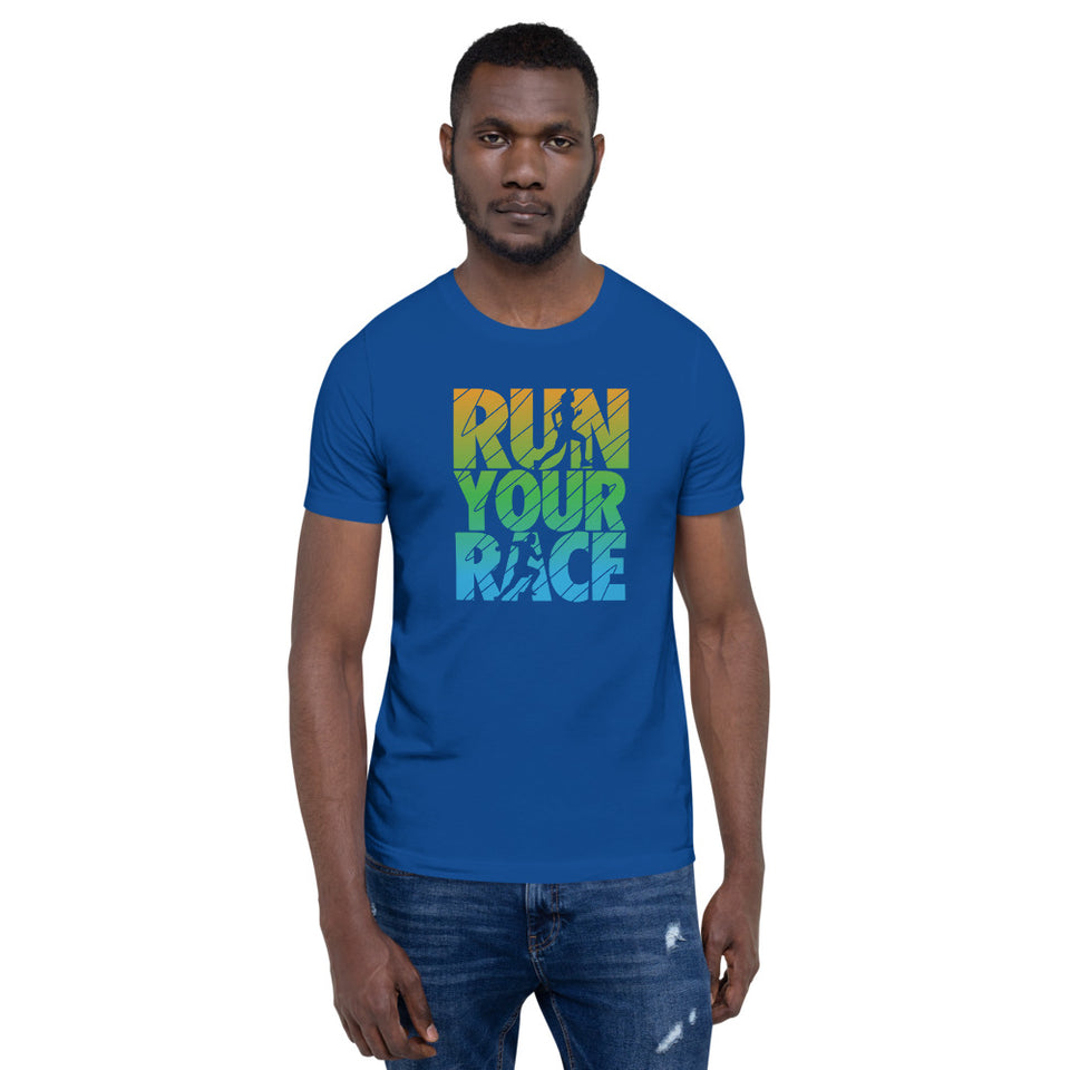 RUN YOUR RACE T-Shirt - BrokenBeYoutiful