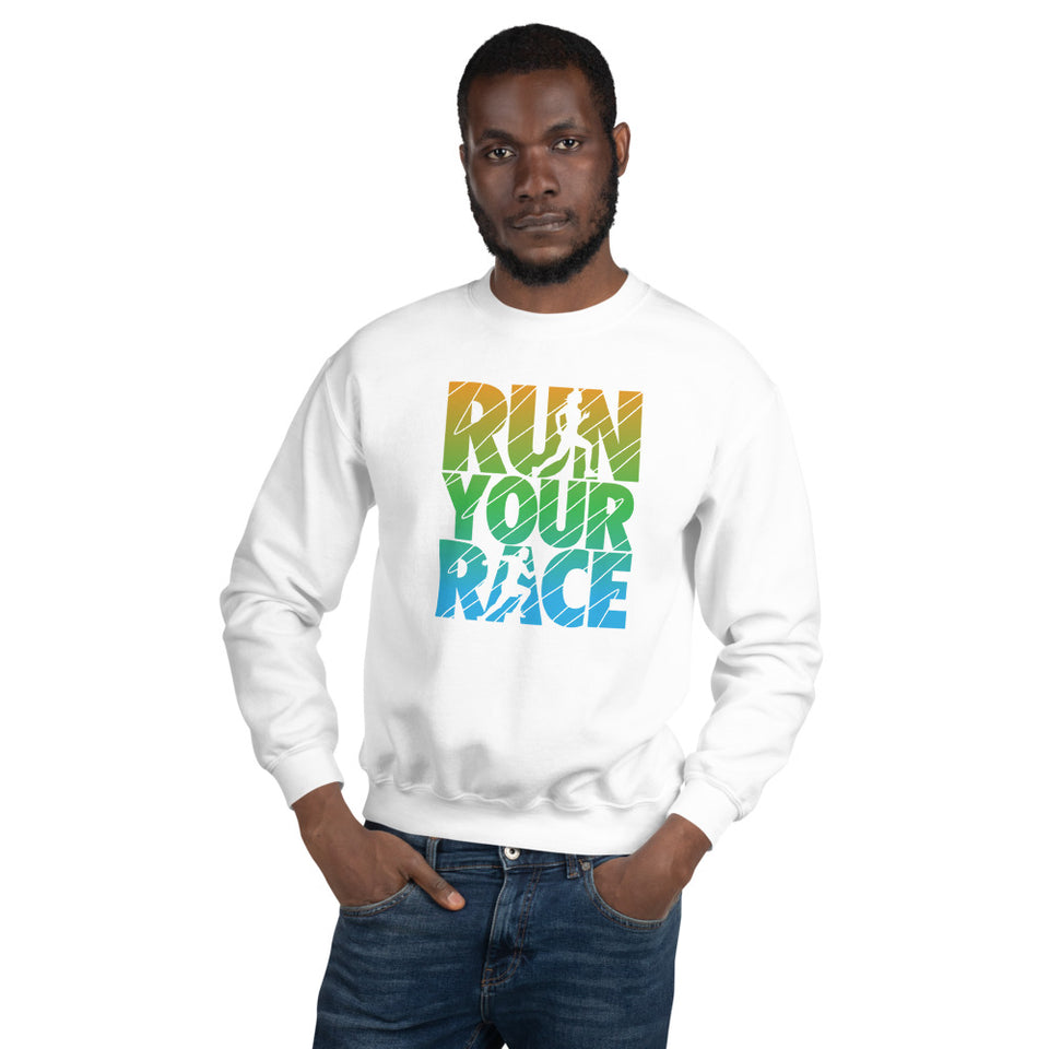 Run Your Race Unisex Sweatshirt - BrokenBeYoutiful
