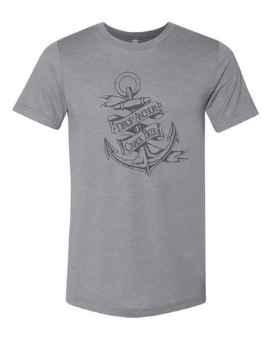 Drop Anchor Crack Beer Tee