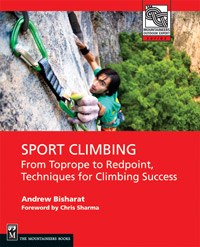 Sport Climbing - From Toprope to Redpoint, Techniques for Climbing Success - Book - Climb Source