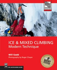 Ice & Mixed Climbing - Modern Technique - Book - Climb Source