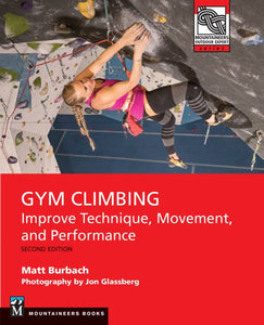 Gym Climbing - Improve Technique, Movement, and Performance, 2nd Ed. - Book