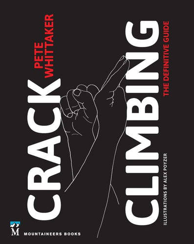 Crack Climbing - The Definitive Guide - Book - Climb Source
