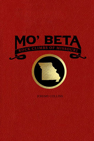 MO' Beta - Rock Climbing - Guide Book - Jeremy Collins - MO Beta