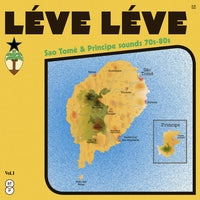 Various Artists - LÉVE LÉVE: Sao Tomé & Principe sounds 70s-80s